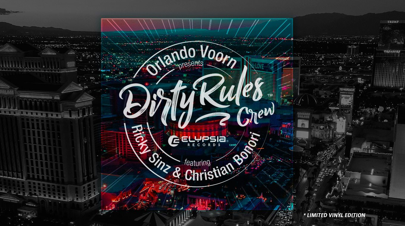 Orlando Voorn presents 'Dirty Rules Crew' featuring Christian Bonori & Ricky Sinz