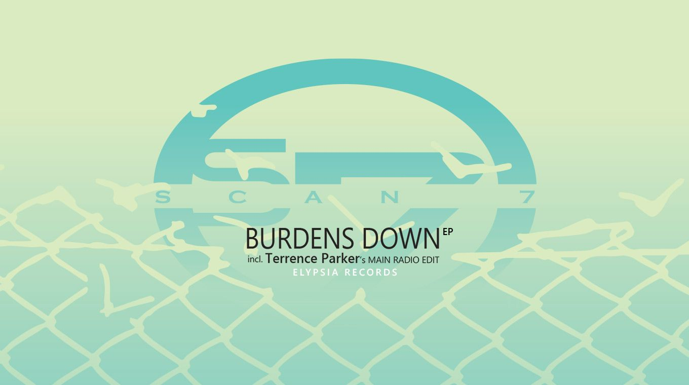 Scan 7 - Burdens Down EP incl. Terrence Parker's edit