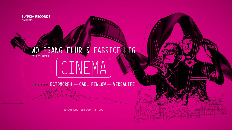 Wolfgang Flür and Fabrice Lig - Cinema (Original & Remixes)